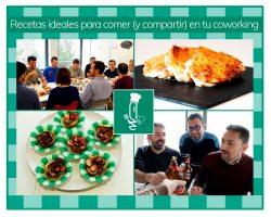 Recetas ideales para comer (y compartir) en tu coworking
