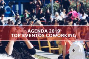 Top Eventos Coworking para el 2019